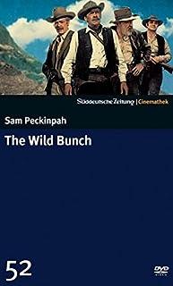 The Wild Bunch - Sie kannten kein Gesetz - SZ-Cinemathek 52