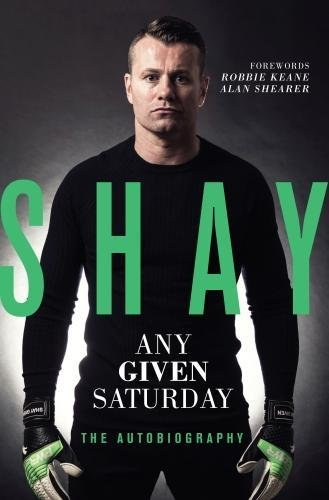 Shay: Any Given Saturday - The Autobiography
