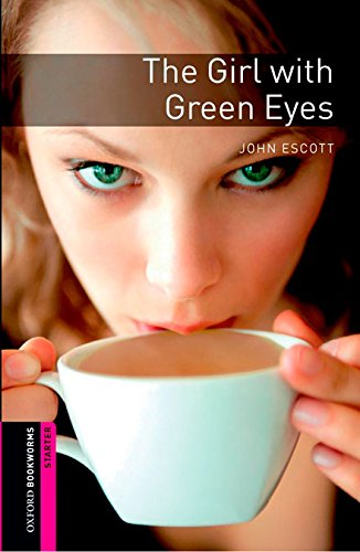 Oxford Bookworms. Starter: The Girl with Green Eyes Digital Pack (3rd Edition)