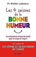 Les 4 saisons de la bonne humeur de Michel Lejoyeux
