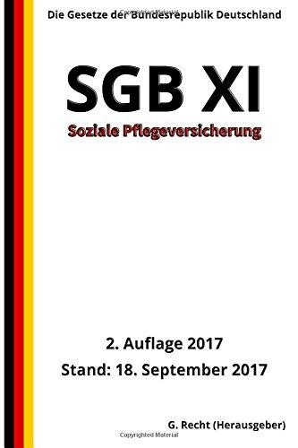 SGB XI - Soziale Pflegeversicherung, 2. Auflage 2017