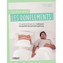 En finir avec les ronflements: Un guide pratique pour retrouver une qualité de sommeil optimale