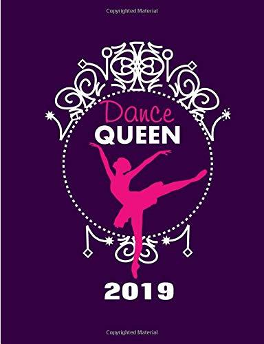 Dance Queen 2019: Weekly Planner Diary