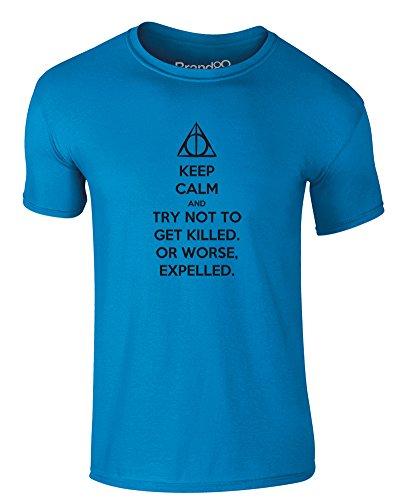 Brand88 - Try Not to Get Killed. Or Worse, Expelled, Erwachsene Gedrucktes T-Shirt Azurblau/Schwarz