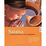 Sauna - Gesund schwitzen und entspannen