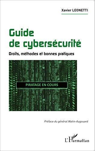 Guide de cybersécurité: Droits, méthodes et bonnes pratiques