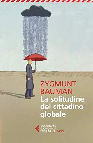 La solitudine del cittadino globale