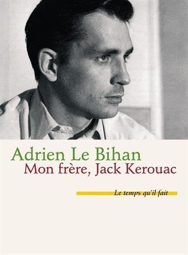 Mon frre, Jack Kerouac