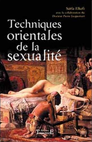 Techniques orientales de la sexualité par Saïda Elkéfi, Pierre Jacquemart