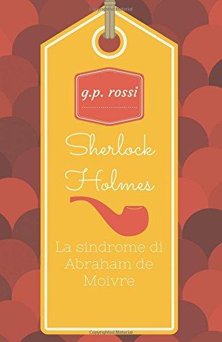 sherlock-holmes-la-sindrome-di-abraham-de-moivre