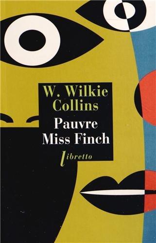 Pauvre Miss Finch par Collins W Wilkie