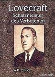 Lovecraft - Schatzmeister des Verbotenen - Wolfgang Müller