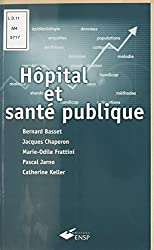 Hôpital et santé publique : Introduction méthodologique