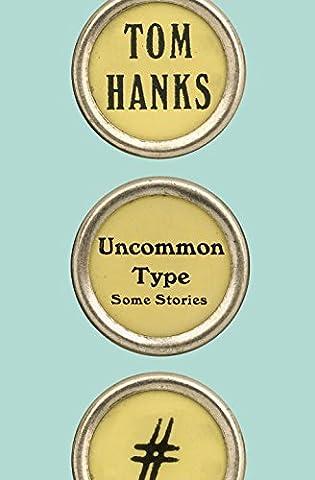 Uncommon Type: Some