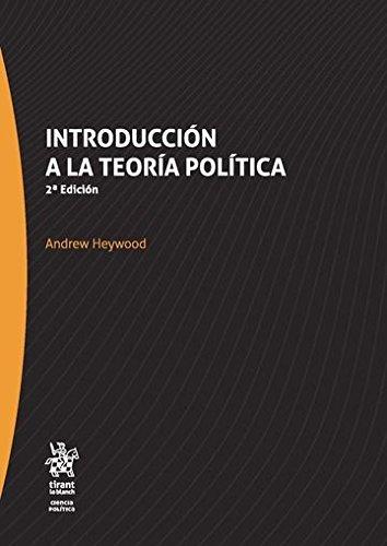 Introducción a la Teoría Política (Serie Ciencia Política) por Andrew Heywood