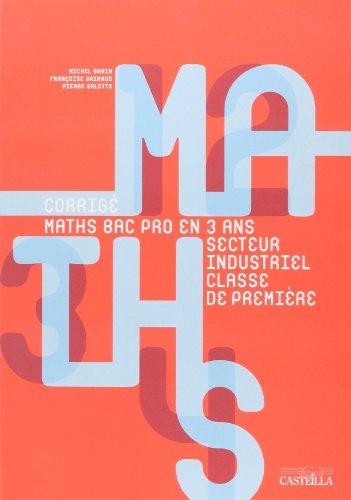 Maths en Bac Pro en 3 Ans Secteur Industriel 1e