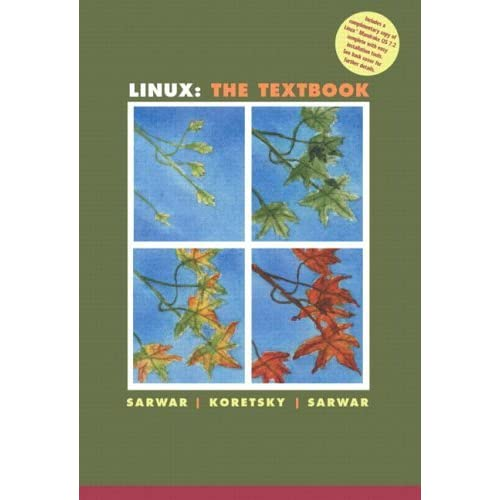 Linux: The Textbook by Syed Mansoor Sarwar (2001-07-12)