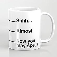 Shhh casi ahora puede hablar taza de café única Idea de regalo de Navidad para los hombres y las mujeres taza de café regalo para Papa Papá marido Regalos de cumpleaños regalos Sarcasm Taza dos lados 11Oz
