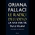 Le radici dell'odio: La mia verità sull'islam (Saggi italiani)