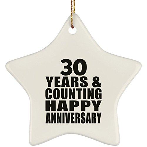 Designsify Happy 30th Anniversary 30 Years & Counting - Star Ornament Stern Weihnachtsbaumschmuck aus Keramik Weihnachten - Geschenk zum Geburtstag Jahrestag Muttertag Vatertag Ostern