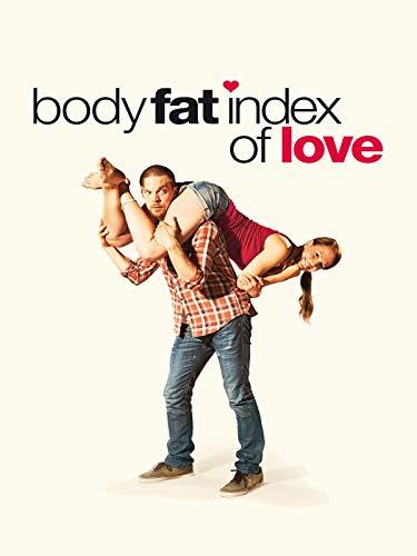 Body Fat Index of Love - Wer glaubt schon an die Liebe?