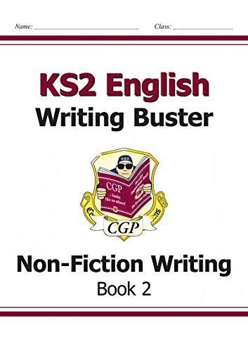 KS2 English Writing Buster - Non-Fiction Writing - Book 2 (CGP KS2 English)