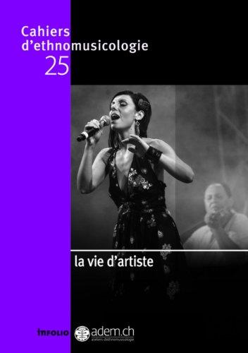 Cahiers d'ethnomusicologie N25 La vie d'artiste (25)