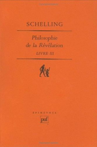 Philosophie de la révélation, tome III par Friedrich von Schelling