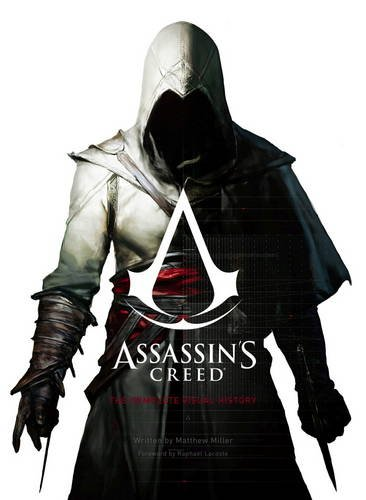 Assassins Creed - The Complete Visual History por Ubisoft