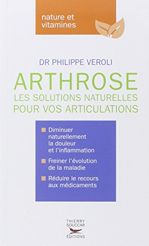 Arthrose - Les solutions naturelles pour vos articulations