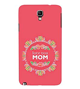 iFasho Love Quotes I love mom Back Case Cover for Samsung Galaxy Note 3 Neo