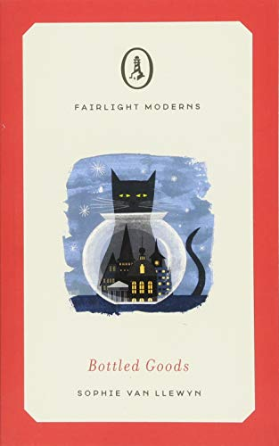 Bottled Goods (Fairlight Moderns) por Sophie van Llewyn