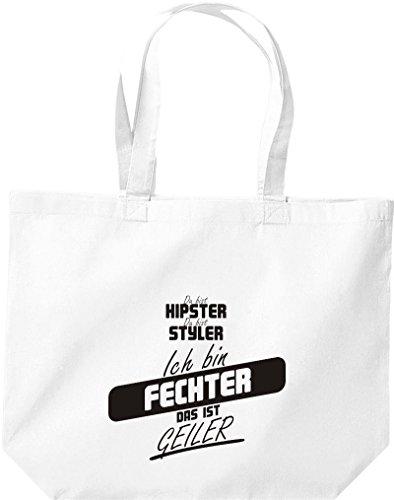 Shirtstown große Einkaufstasche, Shopper du bist hipster du bist styler ich bin Fechter das ist geiler weiss