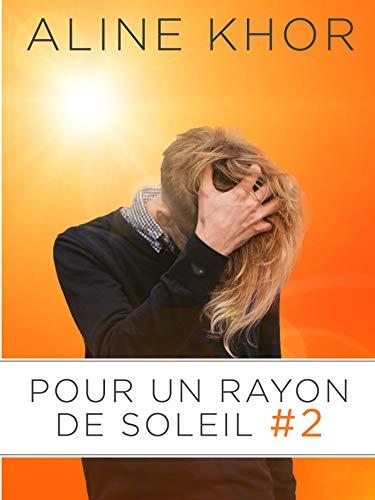 Pour un rayon de soleil, tome 2/3 par  Éditions Textes Gais