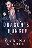 Dragons Hunger (Alphas Hunger Book 4) (English Edition)