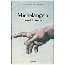 [(Michelangelo: Complete Works)] [ By (author) Frank Zöllner, By (author) Christof Thoenes, By (author) Thomas Pöpper ] [August, 2014]