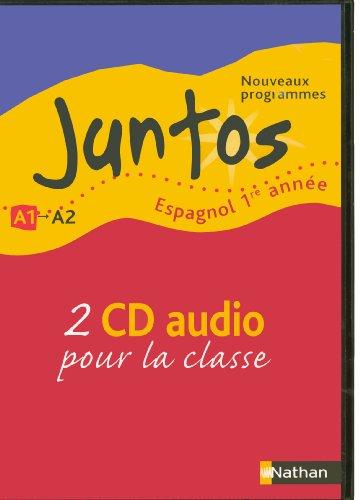 Espagnol 1e année Juntos - 2 CD audio pour la classe par Collectif