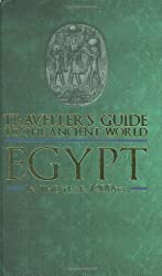 Traveller's Guide to the Ancient World: Egypt: In the Year 1200 BCE by Charlotte Booth (August 29,2008)
