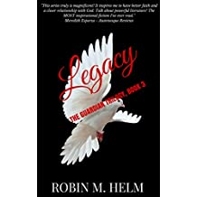 Legacy: The Guardian Trilogy, Book 3