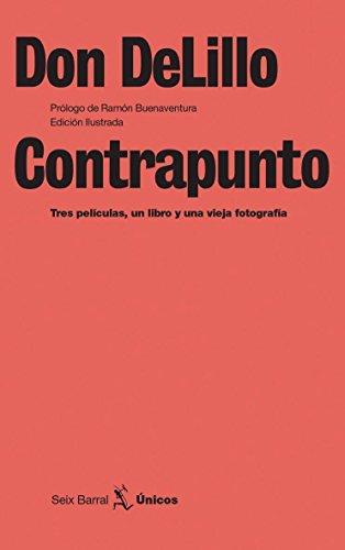 Contrapunto (Unicos) por Don DeLillo