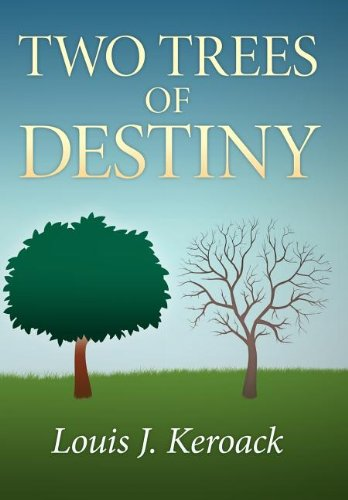 Two Trees of Destiny