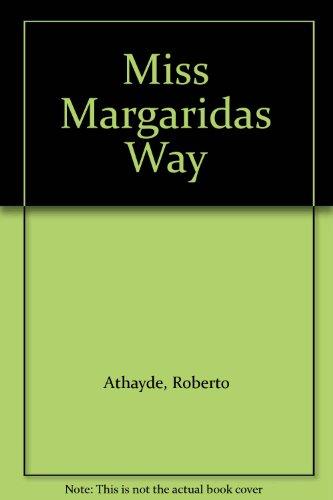 Miss Margaridas Way