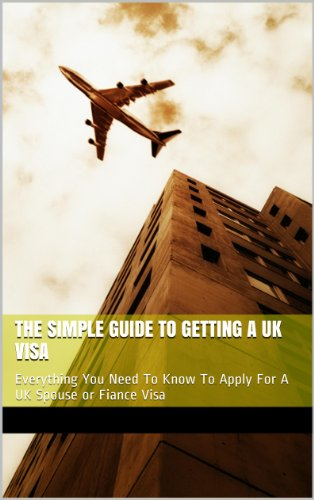 the-simple-guide-to-getting-a-uk-visa-everything-you-need-to-know-to-apply-for-a-uk-spouse-or-fiance
