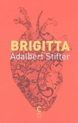 Brigitta par Adalbert Stifter
