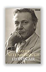 David Attenborough: Life on Air by Sir David Attenborough (2003-09-04)