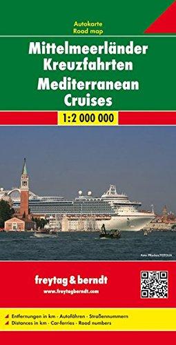 Kreuzfahrt Mittelmeer Schiff (Freytag Berndt Autokarten, Mittelmeerländer Kreuzfahrten - Maßstab 1:2 000 000 (freytag & berndt Auto + Freizeitkarten))