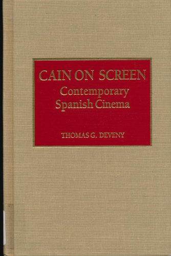 Cain on Screen: Contemporary Spanish Cinema