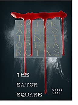 The Sator Square by [Cook, Geoff]