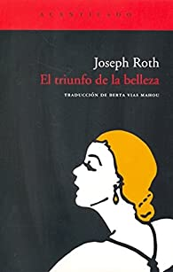 El Triunfo De La Belleza par Joseph Roth