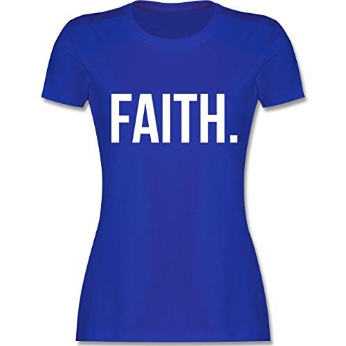 Statement Glaube Religion - Faith Glaube weiss - Damen T-Shirt Royalblau